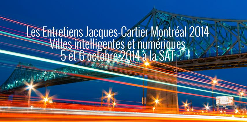 Entretiens-Jacques-Cartier-Montreal-2014-Villes-intelligentes-et-numeriques-SAT